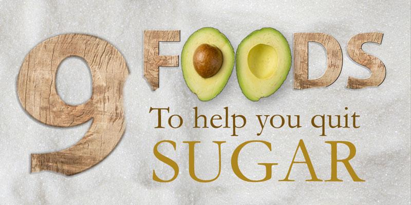 9-foods-to-quit-sugar-2x1.jpg