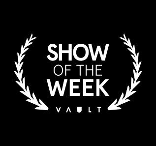 SHOW OF THE WEEK.jpg