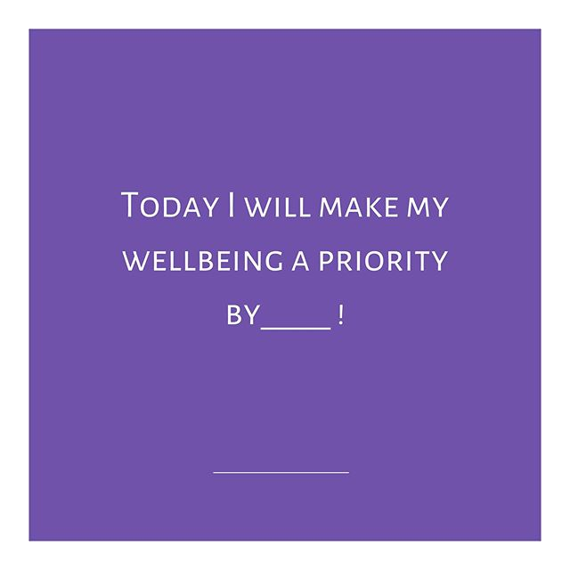 It's #Wellbeing #Wednesday. How will you take care of yourself today?