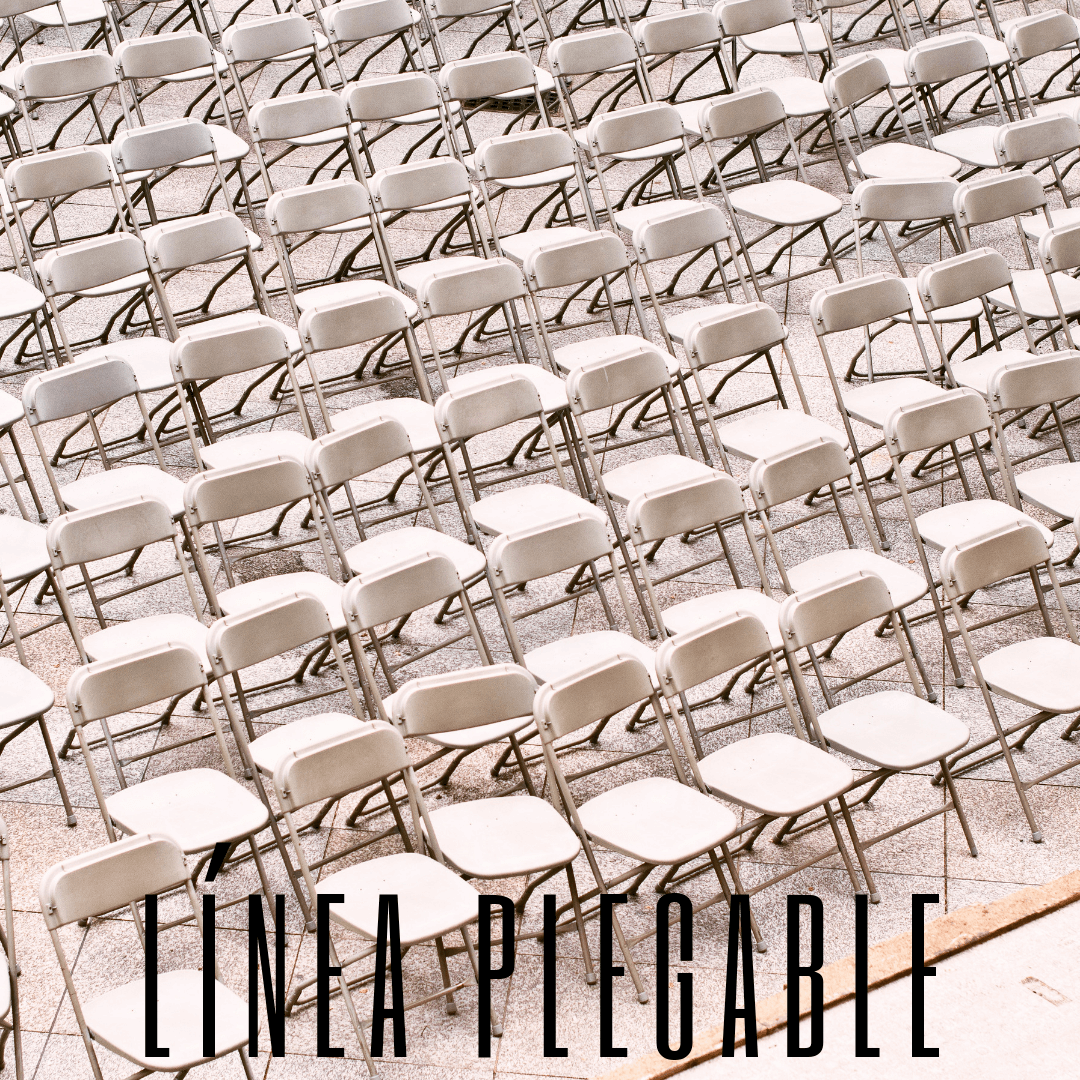Línea Plegable:  Nuestra línea de las sillas y mesas plegables