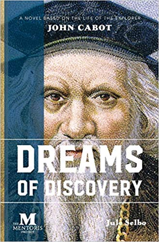 Dreams of Discovery Based on Life of John Cabot.jpg