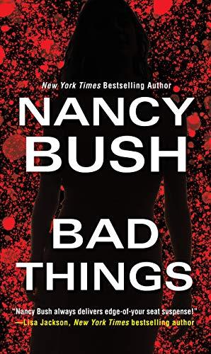Bad Things — Nancy Bush