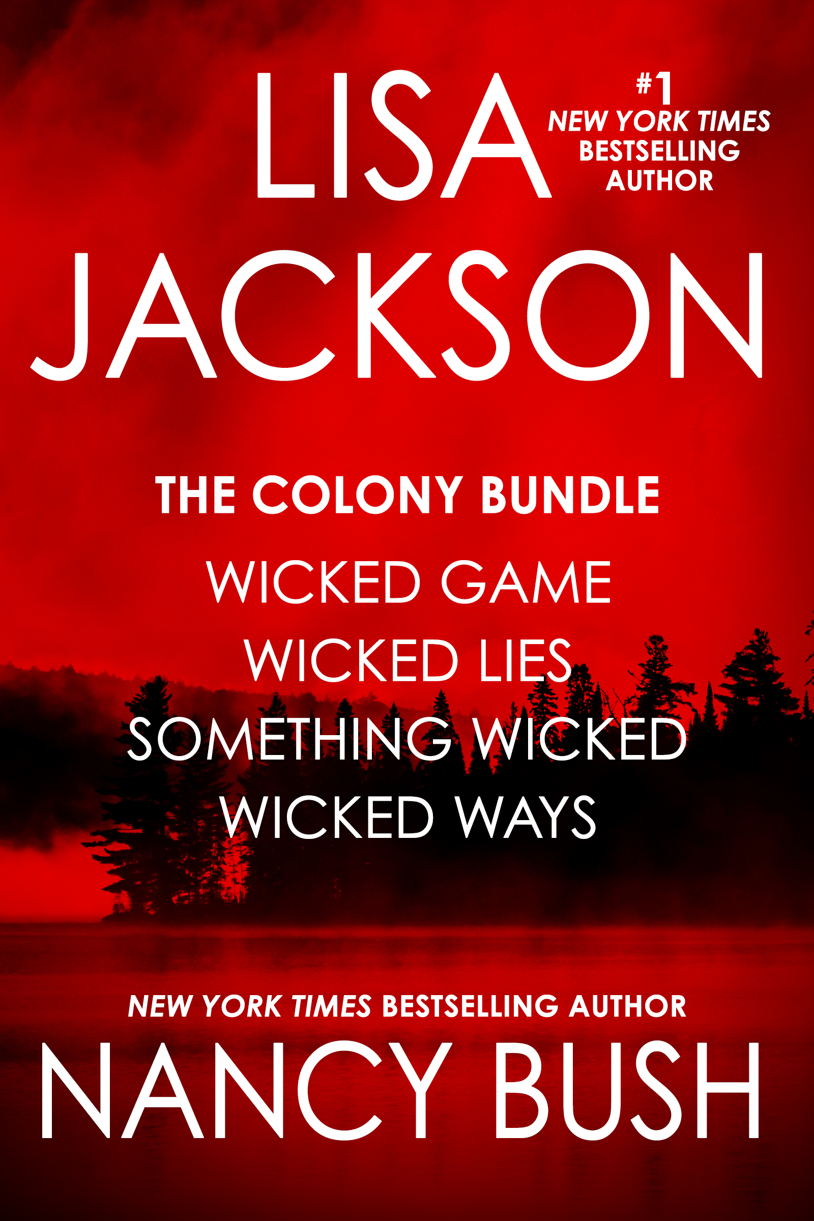 The Complete Colony Series: Books 1-4  (with Lisa Jackson)
