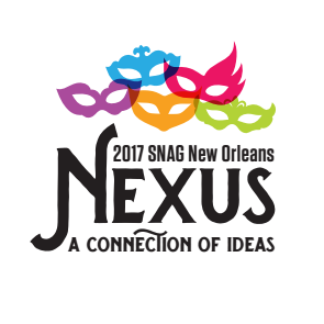 2017 SNAG New Orleans : Nexus - May 24-27, 2017Sheraton Hotel500 Canal StNew Orleans, LASNAG Early Career Artists Speaker and Portfolio Reviews