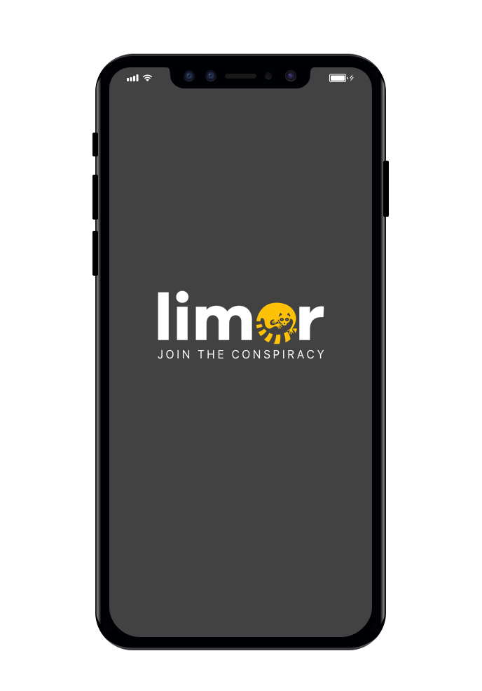 Join the conspiracy - And thats it!  10 quick and easy steps to help you get started on the Limor app.  For more information visit our FAQ page or