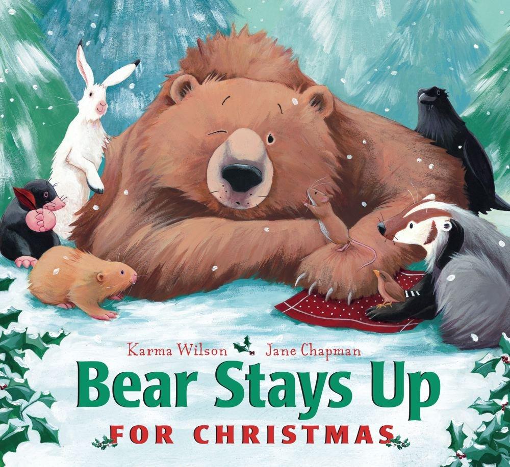 Bear Stays Up For Christmas.jpg