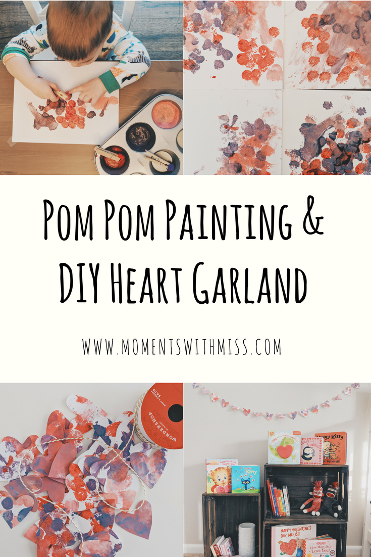 Pom Pom Painting DIY Heart Garland Activities for Toddlers www.momentswithmiss.com 15.png