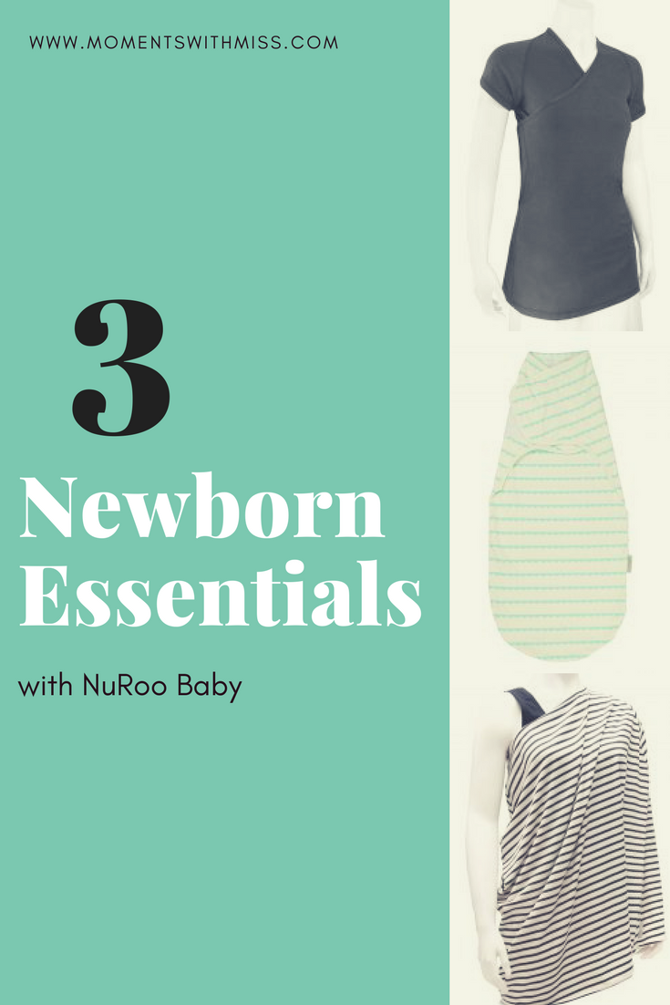 3 newborn essentials with nuroo baby www.momentswithmiss.com.png