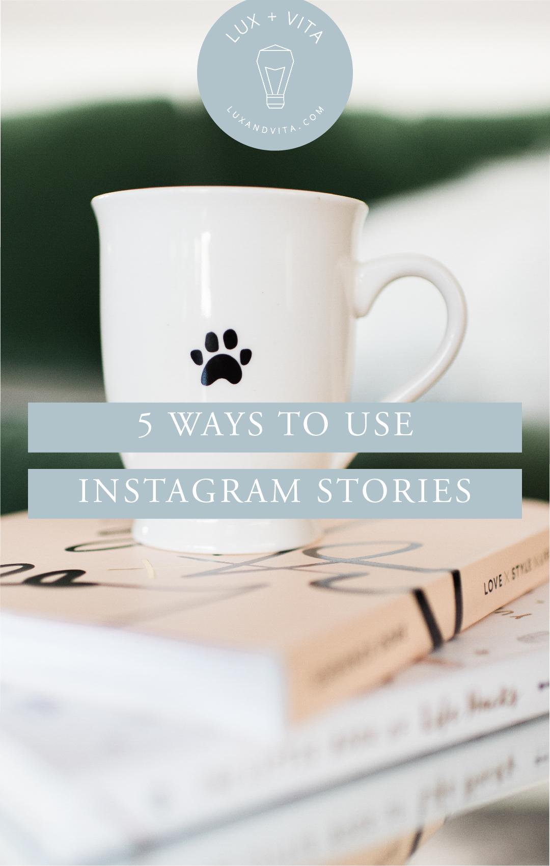 Blog-ways-to-use-instagram-stories_Pinterest-Tall.jpg