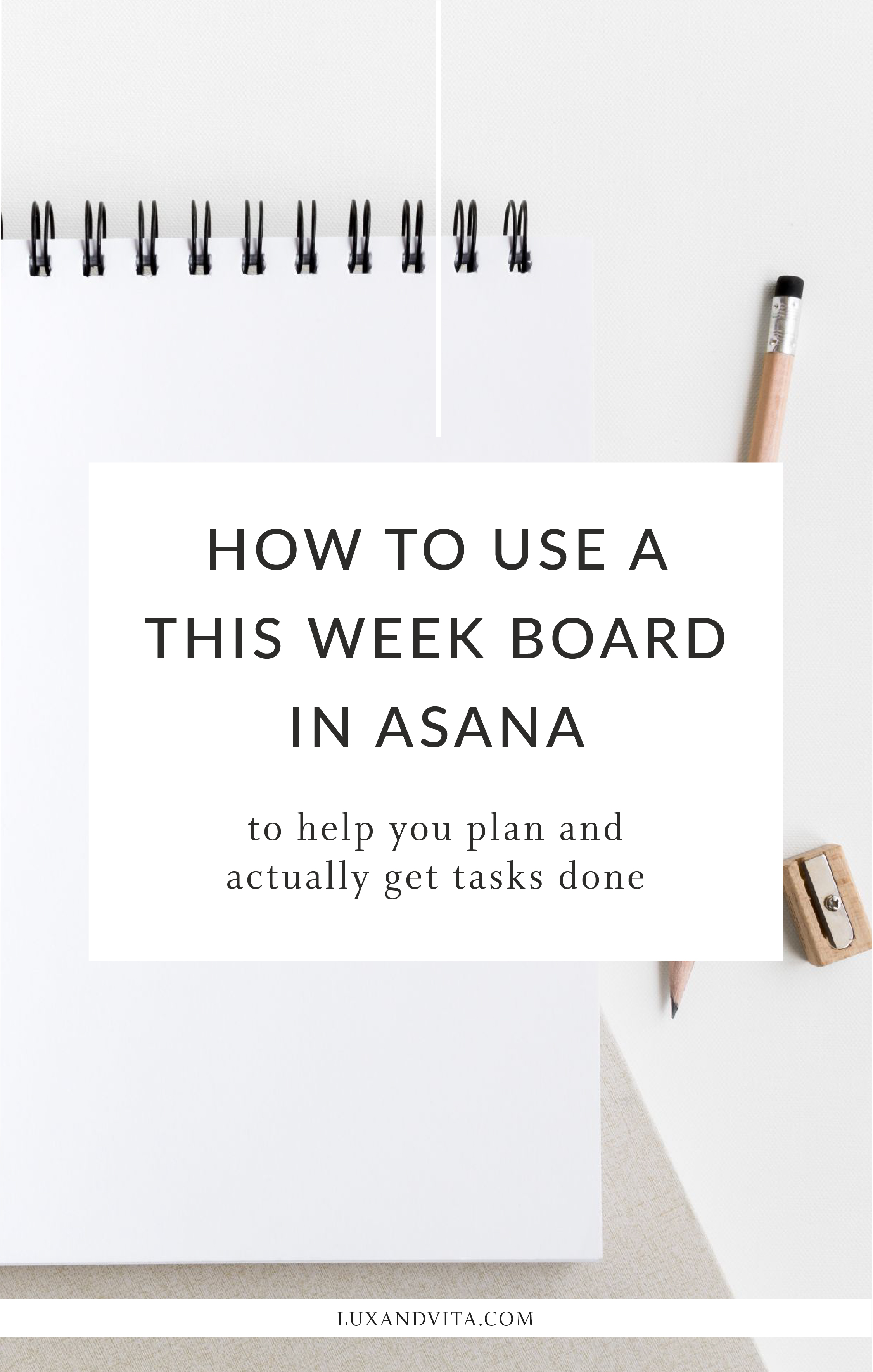 How to use a This Week board in Asana | Lux and Vita