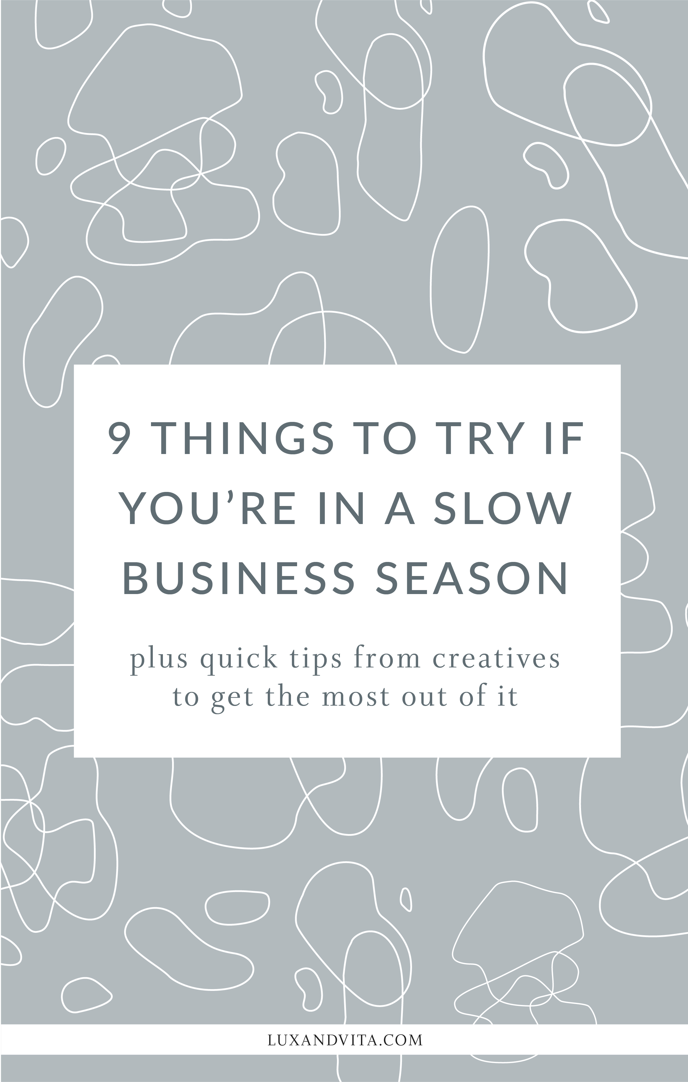 9 Things to do when business is slow_Pinterest 4.jpg