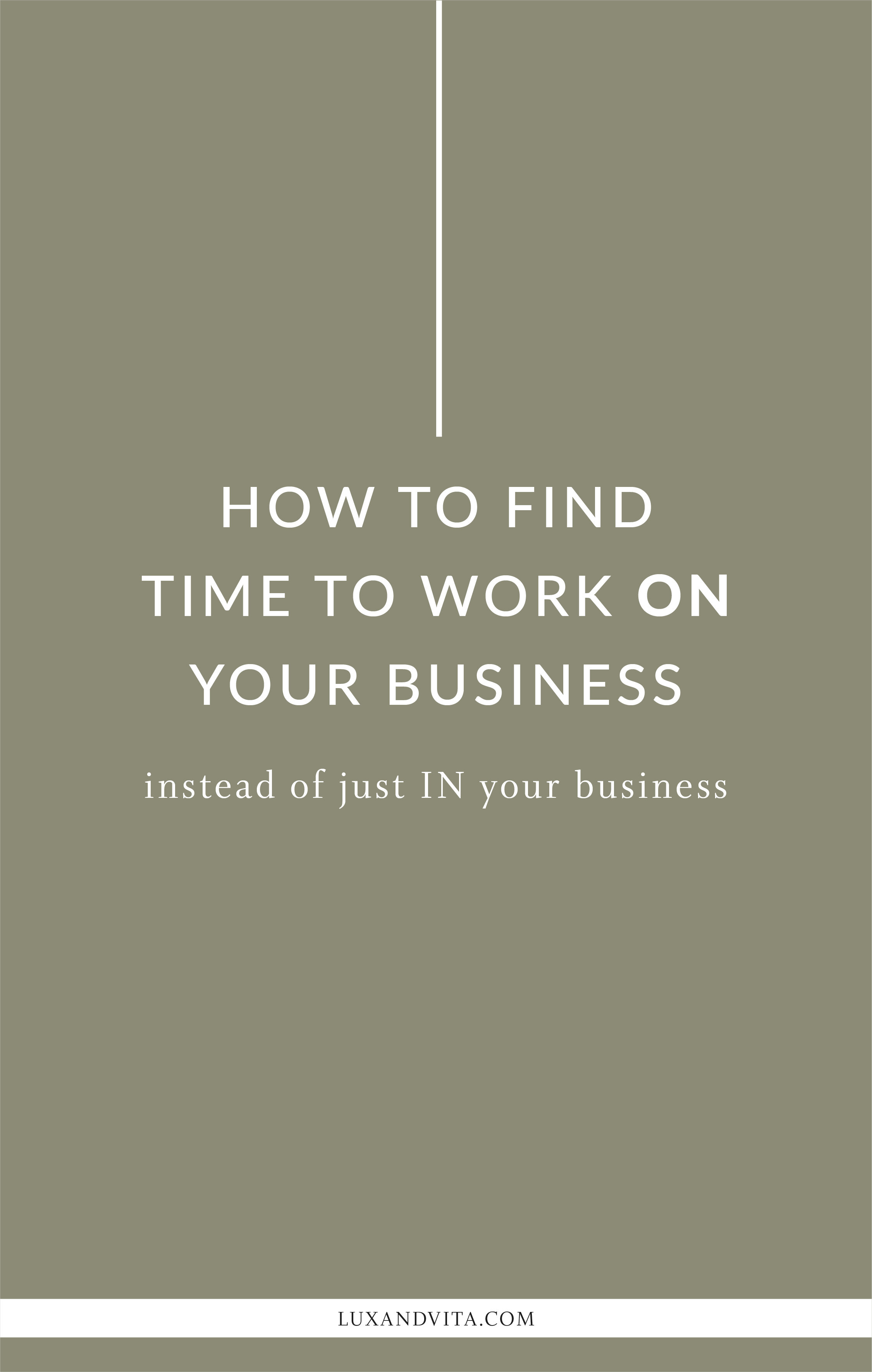 How to find time to work on your business_Pinterest 2.jpg
