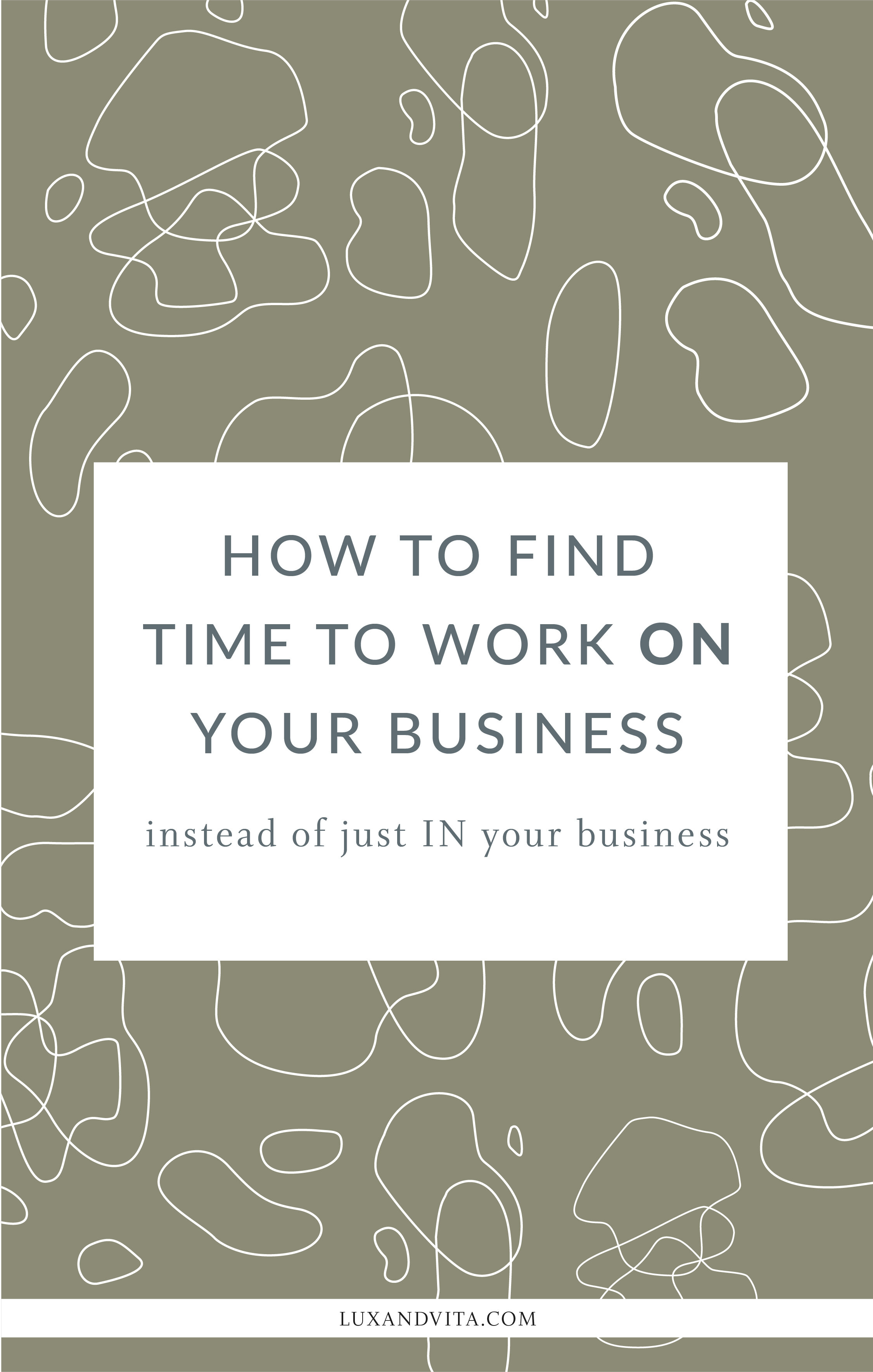 How to find time to work on your business_Pinterest 4.jpg