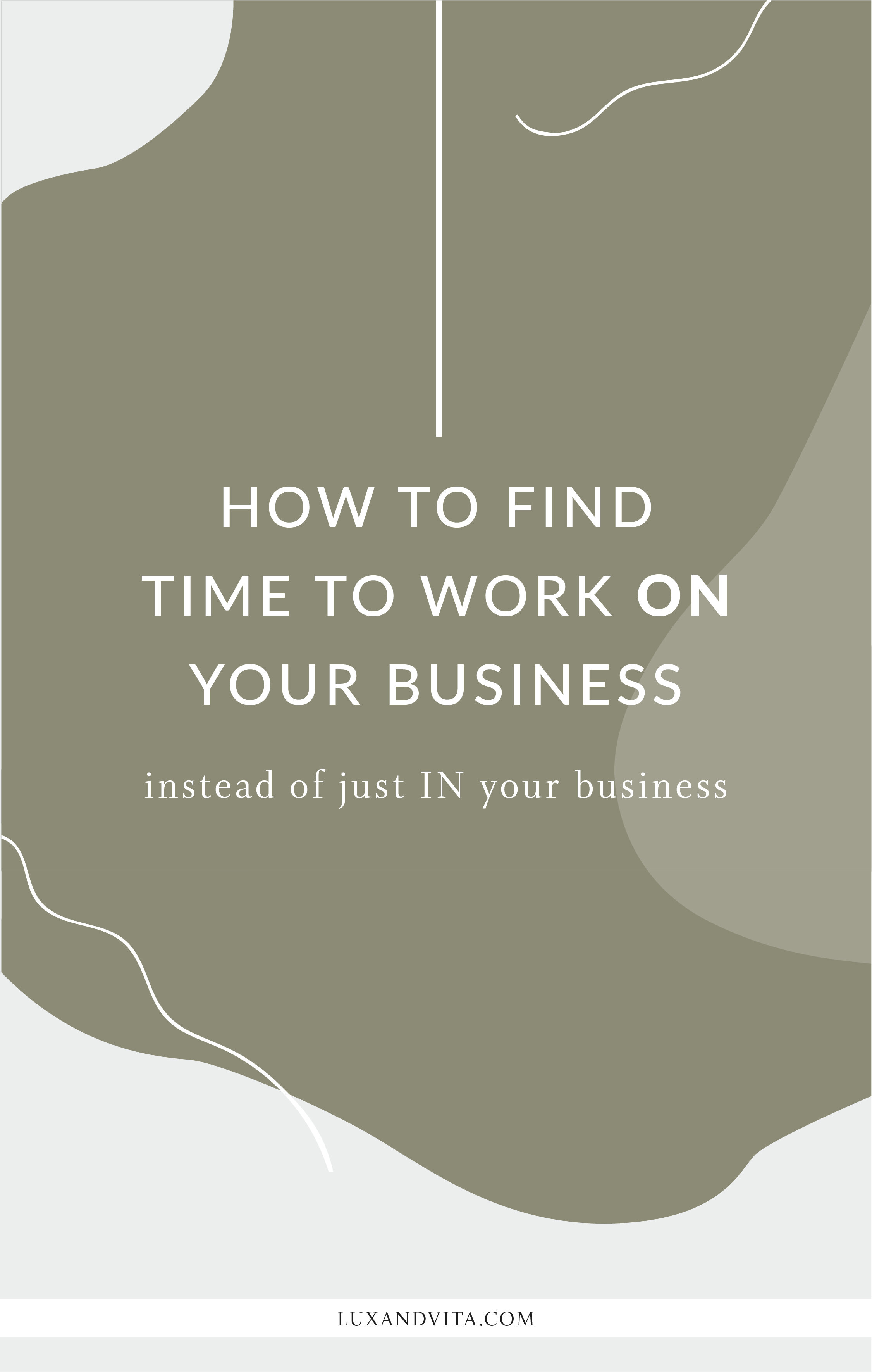 How to find time to work on your business_Pinterest 3.jpg