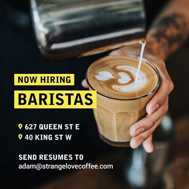 Our friends at @strangelovecoffee are hiring! Details 👇  Strange Love Coffee is looking to add a few new baristas to their roster. Shoot Adam an email with your resume. He'd also love to hear about the best coffee you've ever had. #torontocoffeejobs