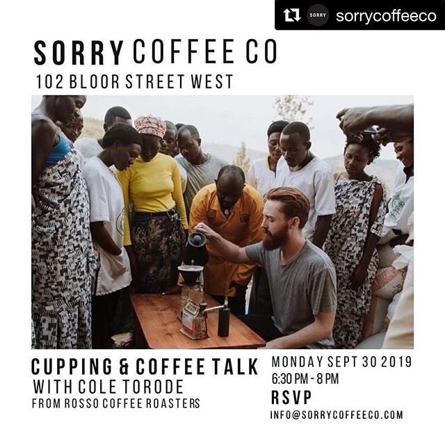 Get yer spoons ready 🥄 @sorrycoffeeco x @rossocoffeeroasters #Repost @sorrycoffeeco with @get_repost ・・・ EVENT ALERT⚡️ We're inviting all Toronto baristas and coffee enthusiasts to join us for a Cupping and Coffee Talk with Cole Torode from @rossocoffeeroasters Monday September 30th from 6:30pm-8pm - RSVP info@sorrycoffeeco.com