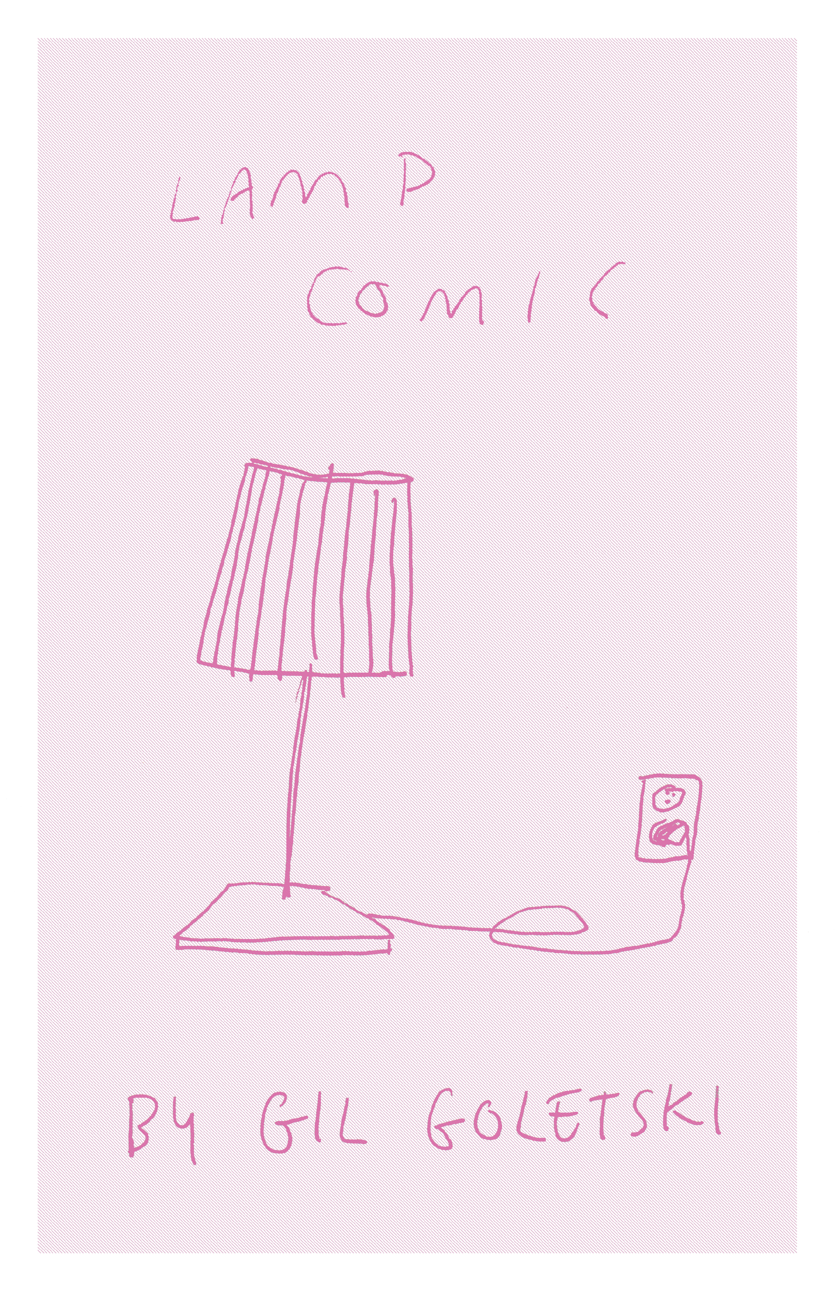 zine i self published in 2019 about lamps