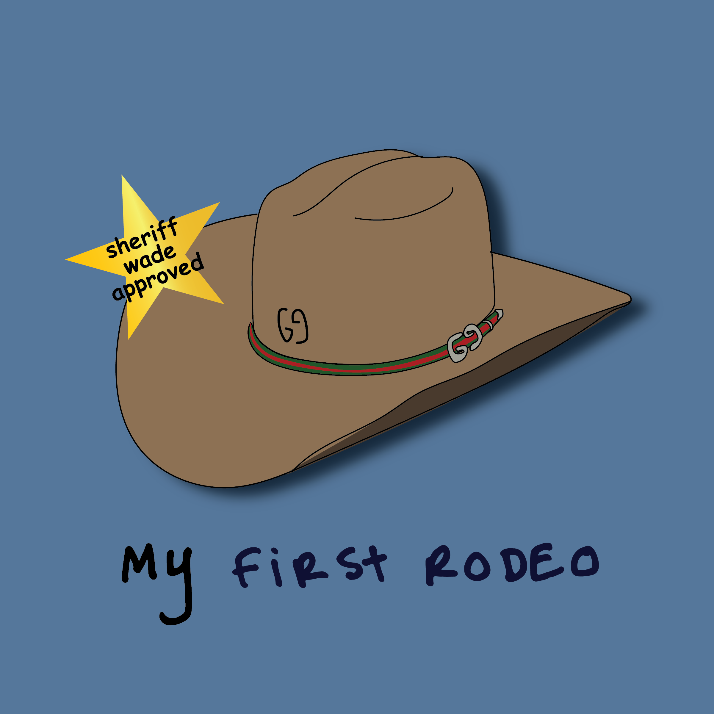 wade - my first rodeo (a mix)