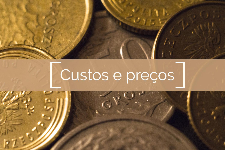 Custos e preços
