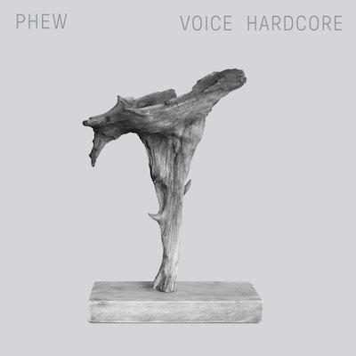 phew_voice-hardcore.jpg