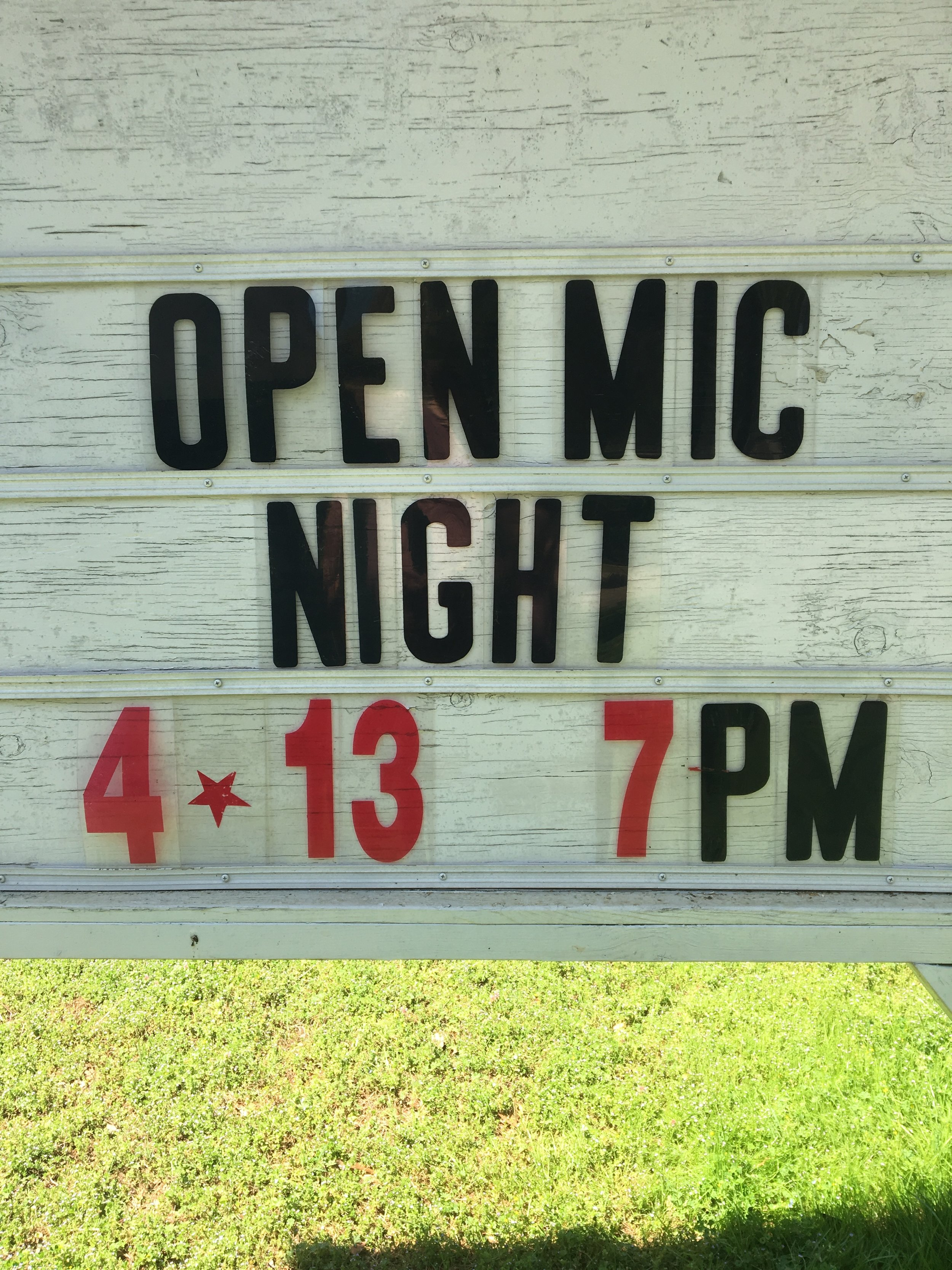 We even have open mic night. The second Friday of each month.