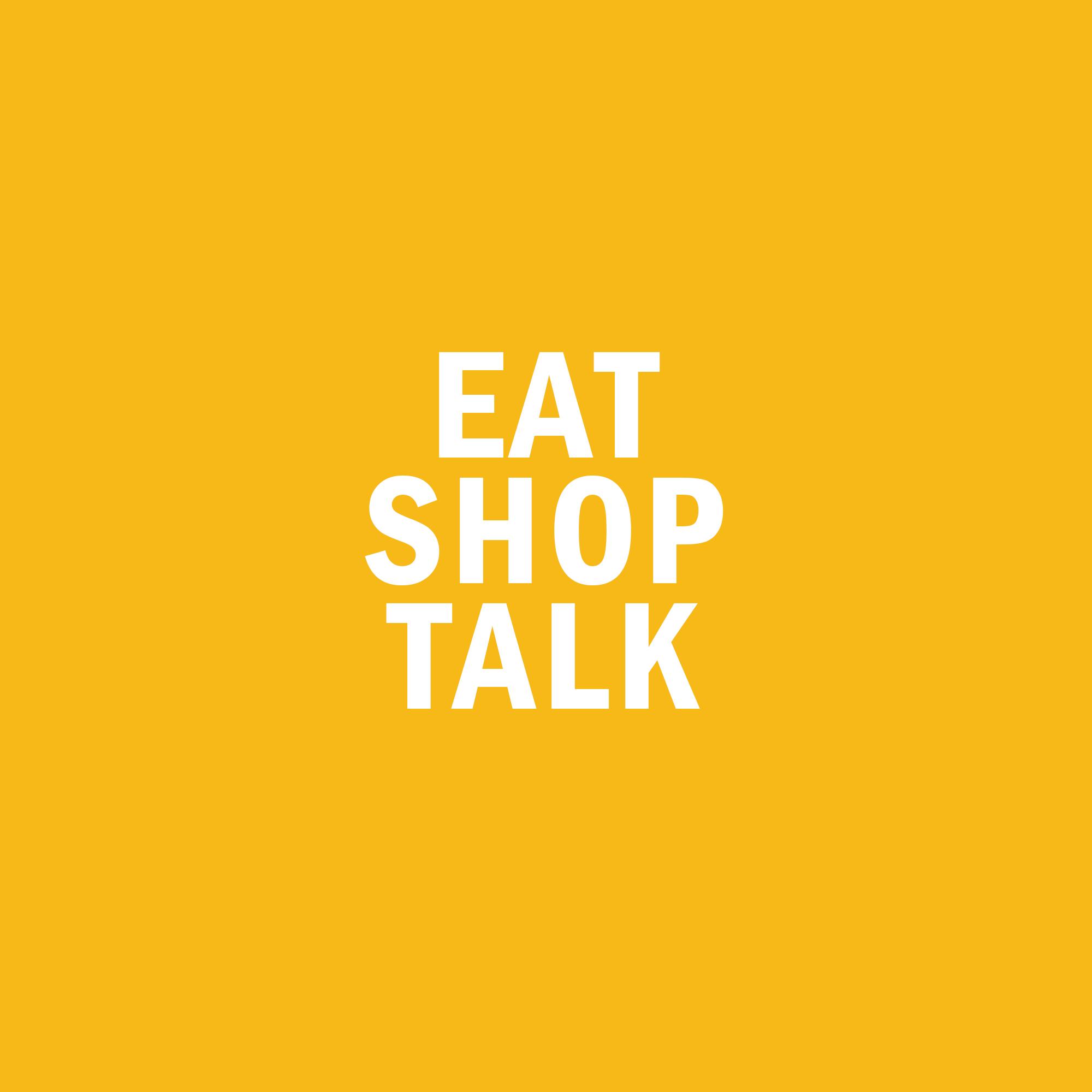 eat-shop-talk.jpg