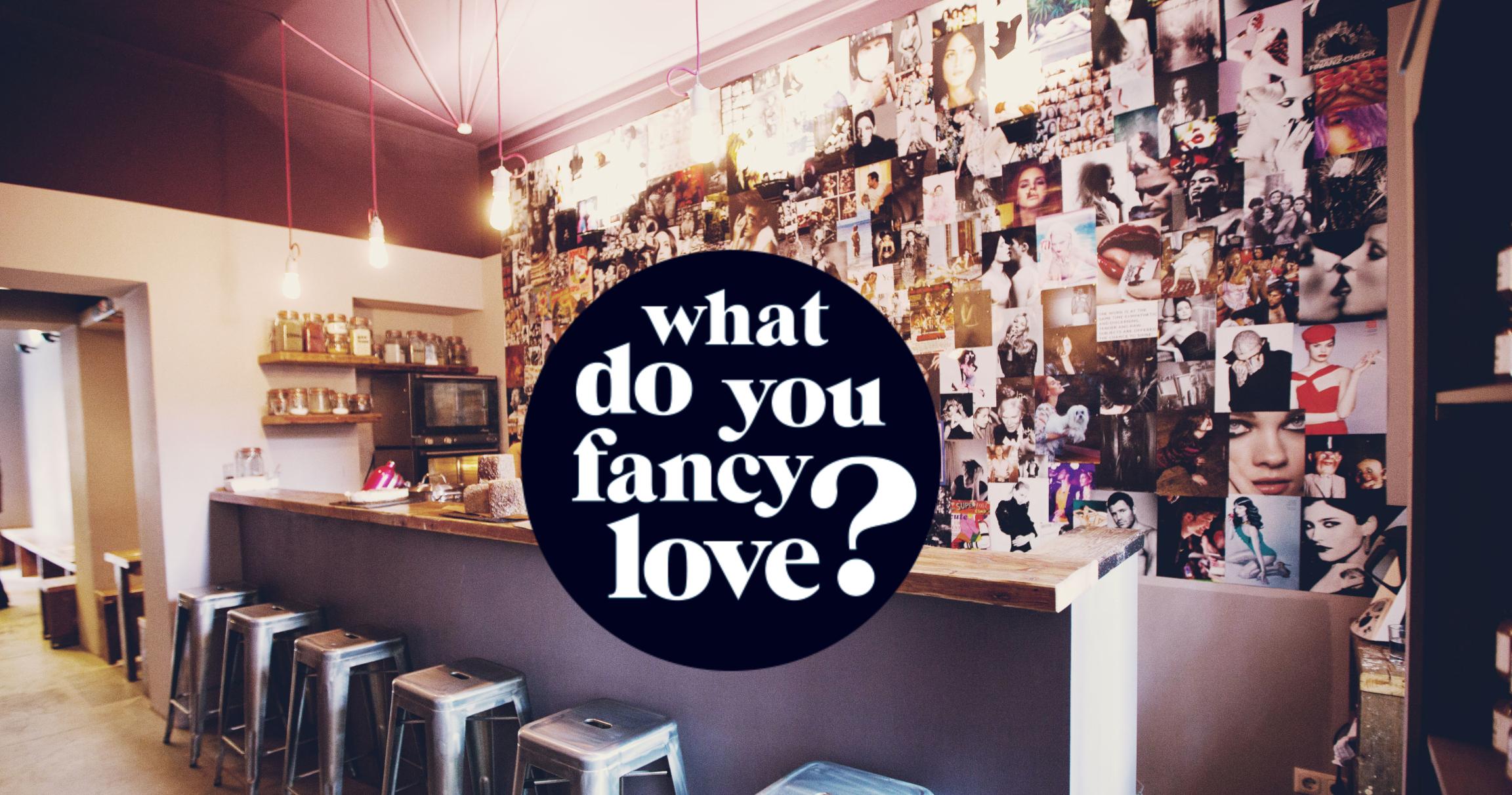 Originell: Die Collage im Hinterraum des What do you fancy love? © What do you fancy love?