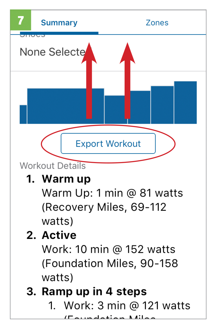 With workout selected, swipe up to get to  EXPORT WORKOUT  and select that button.