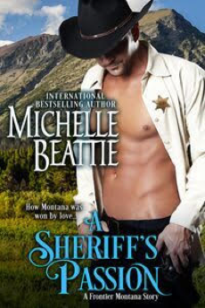 A Sheriff's Passion - a Montana western historical romance novel
