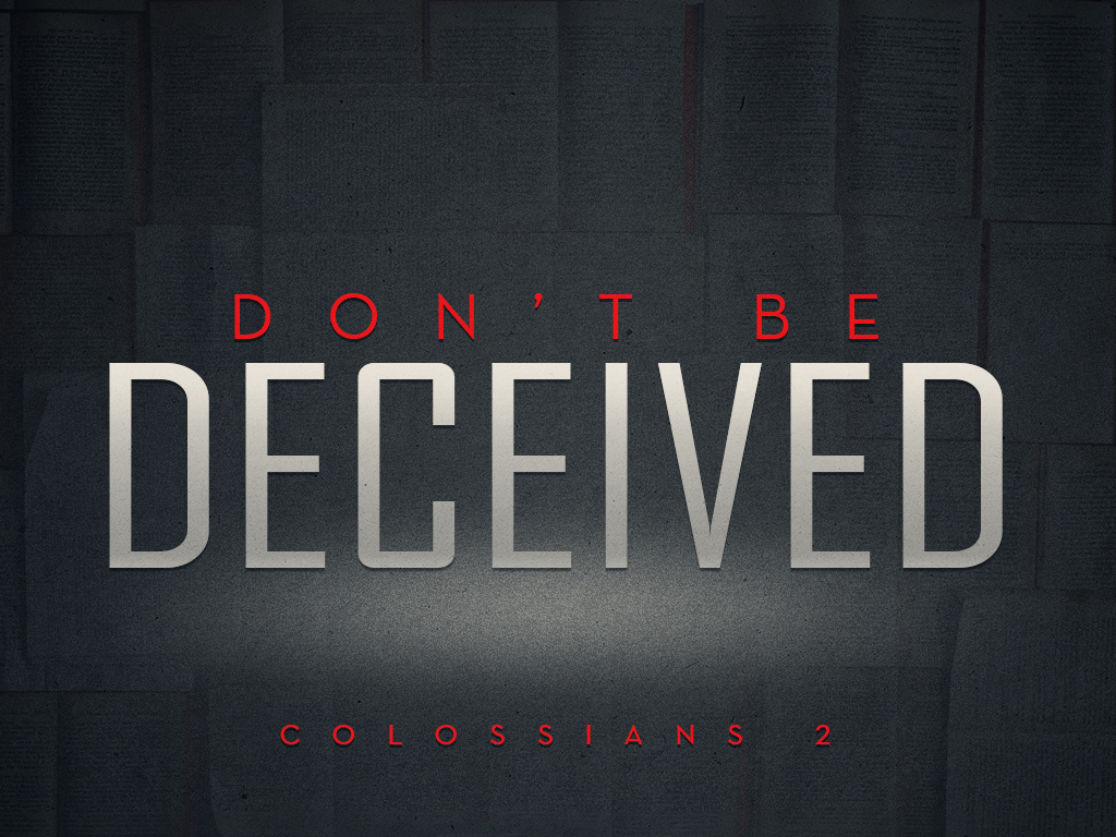 Dont-be-Deceived-4x3.jpg