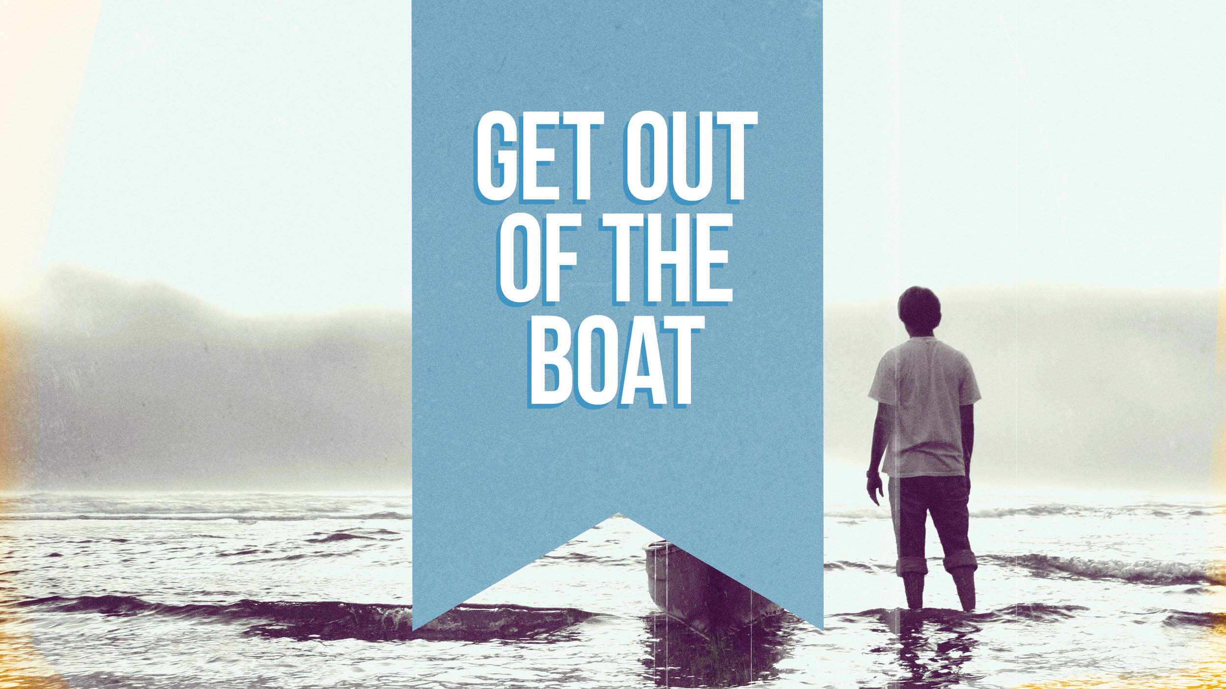 Get-Out-of-the-Boat.jpg