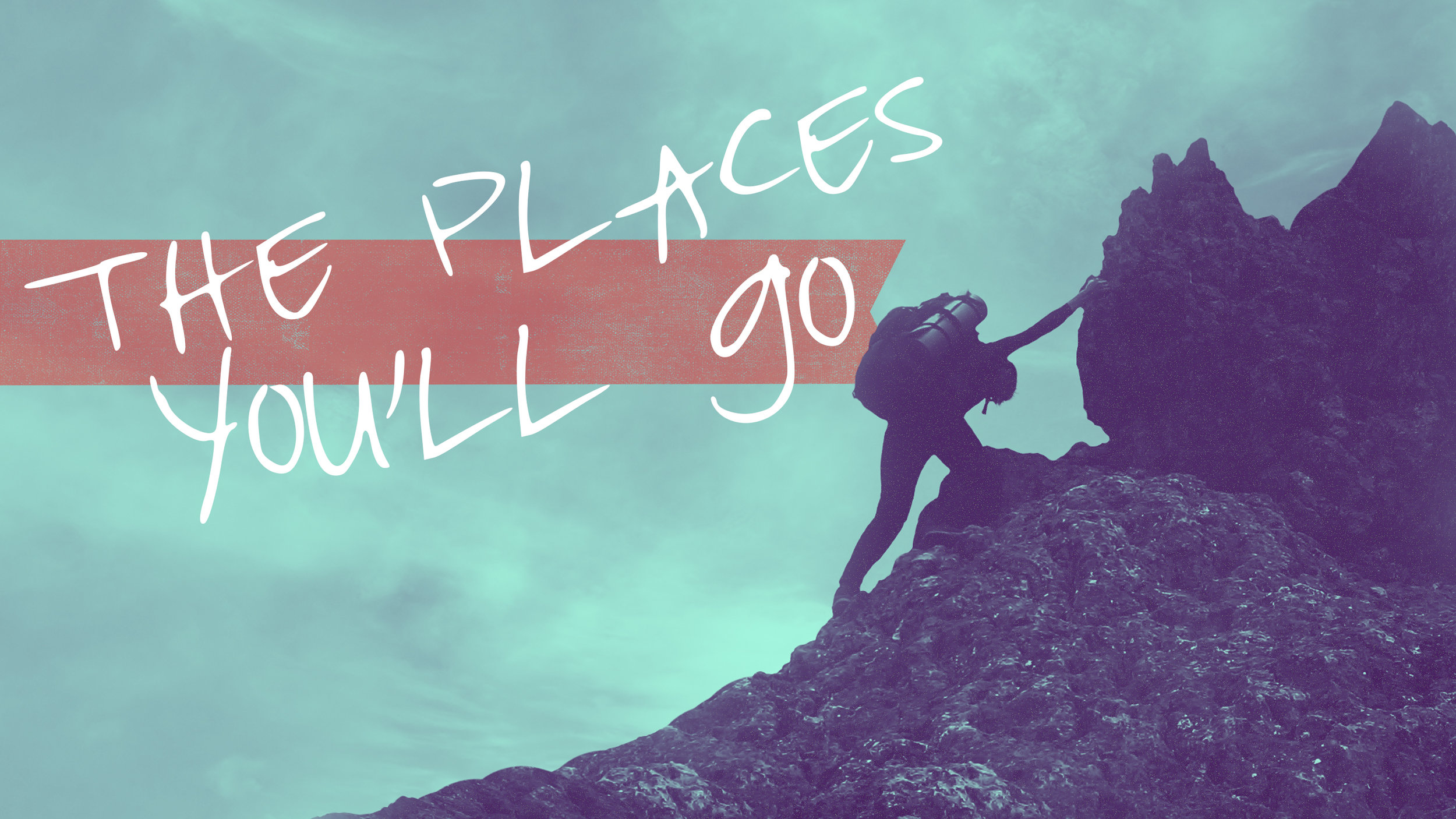 The-Places-Youll-Go.jpg