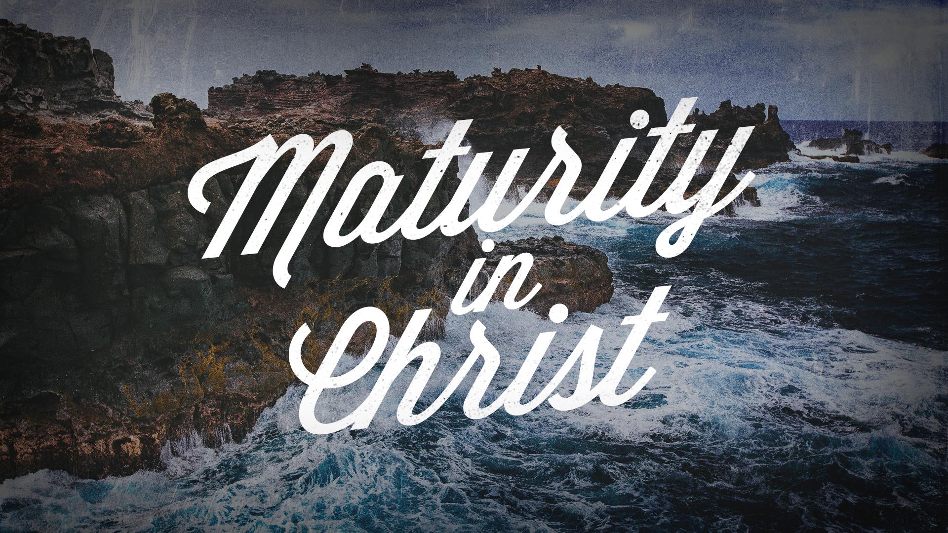 Maturity-in-Christ.jpg
