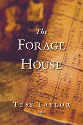 Tess_Taylor_The_Forage_House
