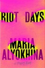 Riot Days by Maria Alyokhina (2017)