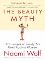 The Beauty Myth by Naomi Wolf (1990)