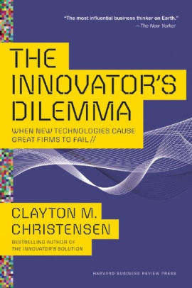 Cover of The Innovator's Dilemma by Clayton M. Christensen