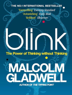 Bestselling inspirational book Blink by Malcolm Gladwell
