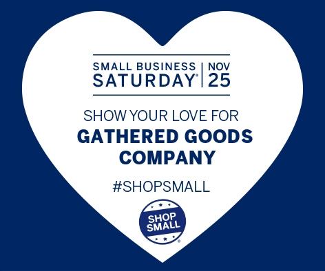 Small Business Saturday  Gathered Goods Hears.jpg