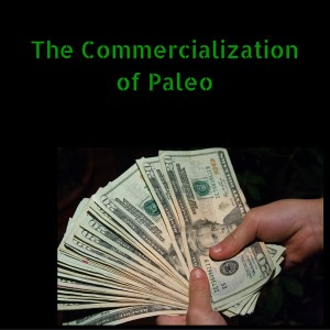 The-Commercialization-of-Paleo-1-300x300.jpg