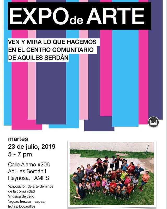 Te invitamos este martes 23 de Julio a la EXPO de ARTE del centro comunitario Aquiles Serdán en el Espacio 2cero6  a las 5:00 pm, Te Esperamos !!! #culturareynosa #arteyculturaenreynosa #somosreynosa #espacio2cero6