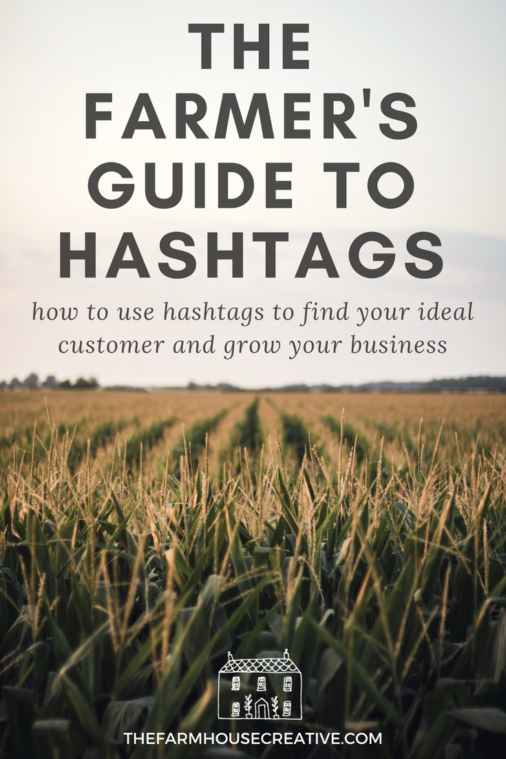 hashtags-for-farmers-instagram-tips-the-farmhouse-creative