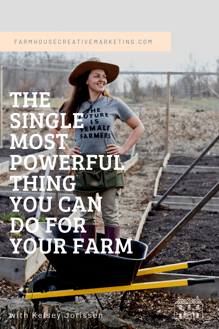 Female Farmer Kelsey Jorissen Your Farm Why Guest Post Farmhouse Creative Marketing.png