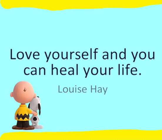 Love yourself and you can heal your life, Louise Hay. Improve self esteem, change your life.