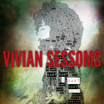 Vivian Sessoms I Can't Breathe Cover Art w_ Name [January 2019].png