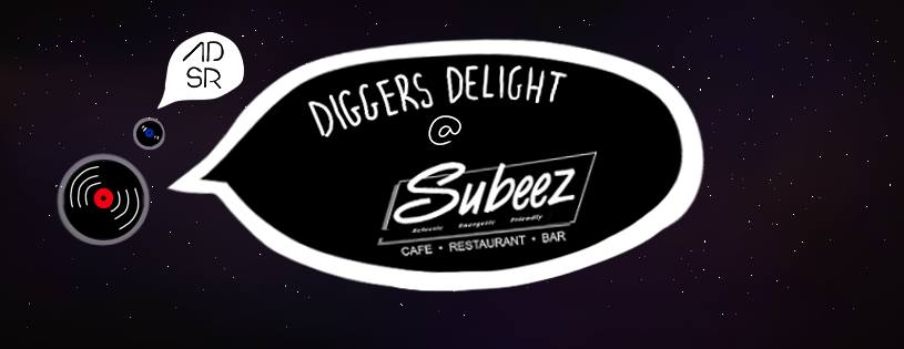 Diggers Delight @ Subeez