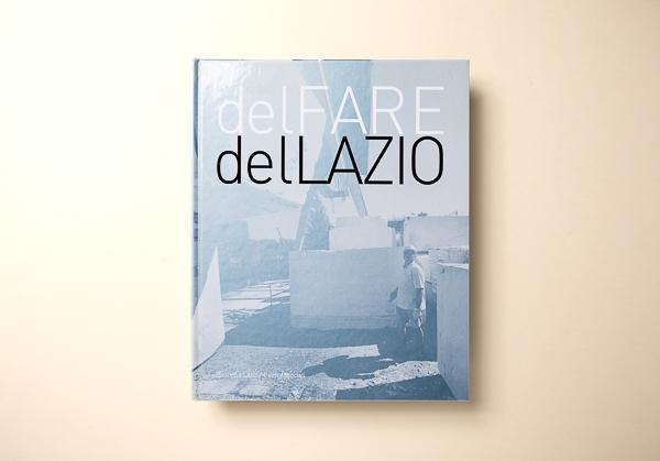 AA.VV.DEL FARE DEL LAZIO - Peliti Associati2007 Roma