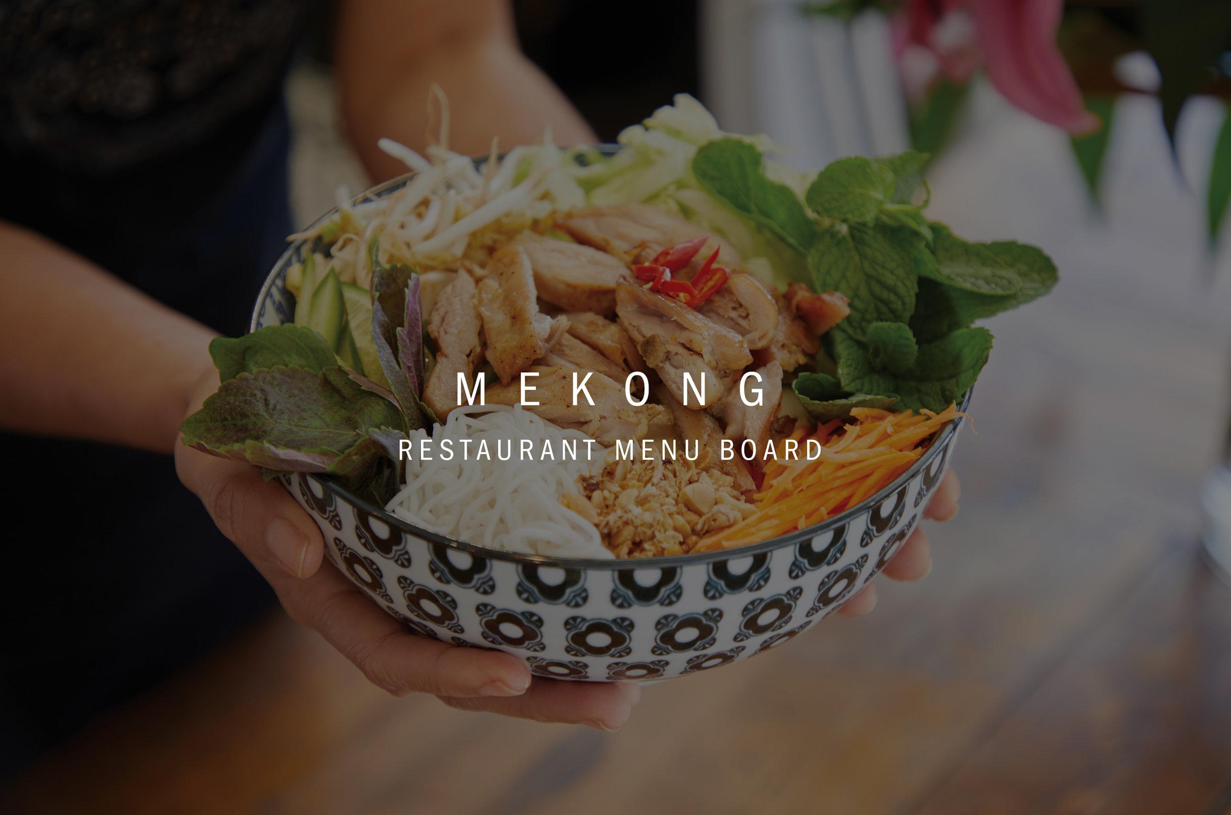 Mekong Vietnamese Restaurant Counter Menu Board