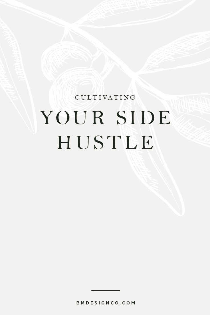 Cultivating-Your-Side-Hustle.jpg