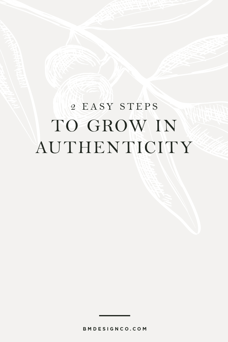 2-Easy-Steps-To-Grow-In-Authenticity.jpg